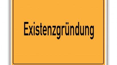 """Straßenschild mit der Beschriftung """"Existenzgründung"""""""